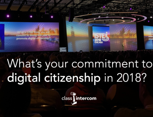 ISTE18: What's your commitment to Digital Citizenship in 2018?