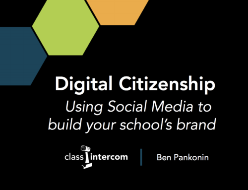 Digital Citizenship, Using Social Media to Market Your School