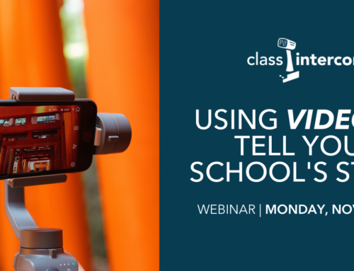 Using Video to Tell Your School's Story