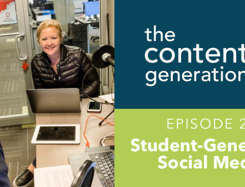 The Content Generation Episode 27: Student-Generated Social Media And Why It Matters