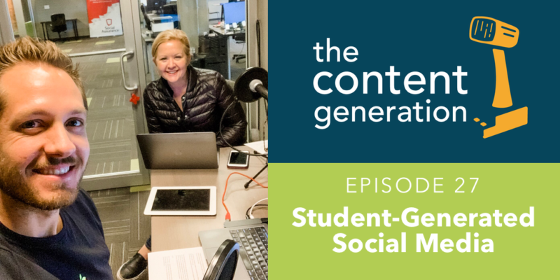 Selfie with Taylor Siebert Co-Founder of Class Intercom and podcast host Amber Pankonin in their podcast studio. The right side of the image is The Content Generation show logo. Episode 27 Student-Generated Social
