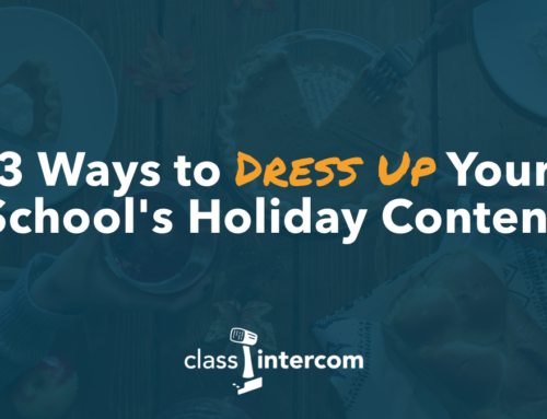 3 Ways to Dress Up Your School's Holiday Content