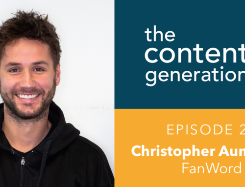 The Content Generation Episode 28: Christopher Aumueller, FanWord