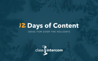 12 Days of Content Ideas for over the holidays