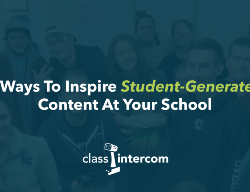 3 Ways To Inspire Students To Create Content At Your School