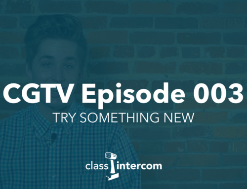 CGTV Episode 003 | Try something new