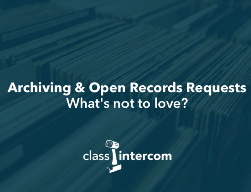 Archiving & Open Records Requests. What's not to love?