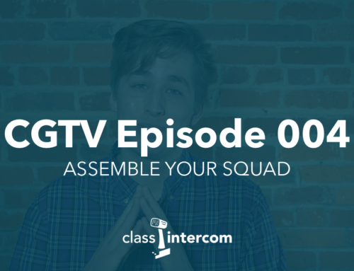 CGTV Episode 004 | Assemble Your Squad