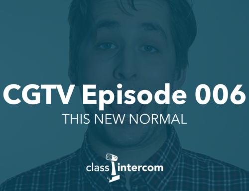 CGTV Episode 006 | This new normal