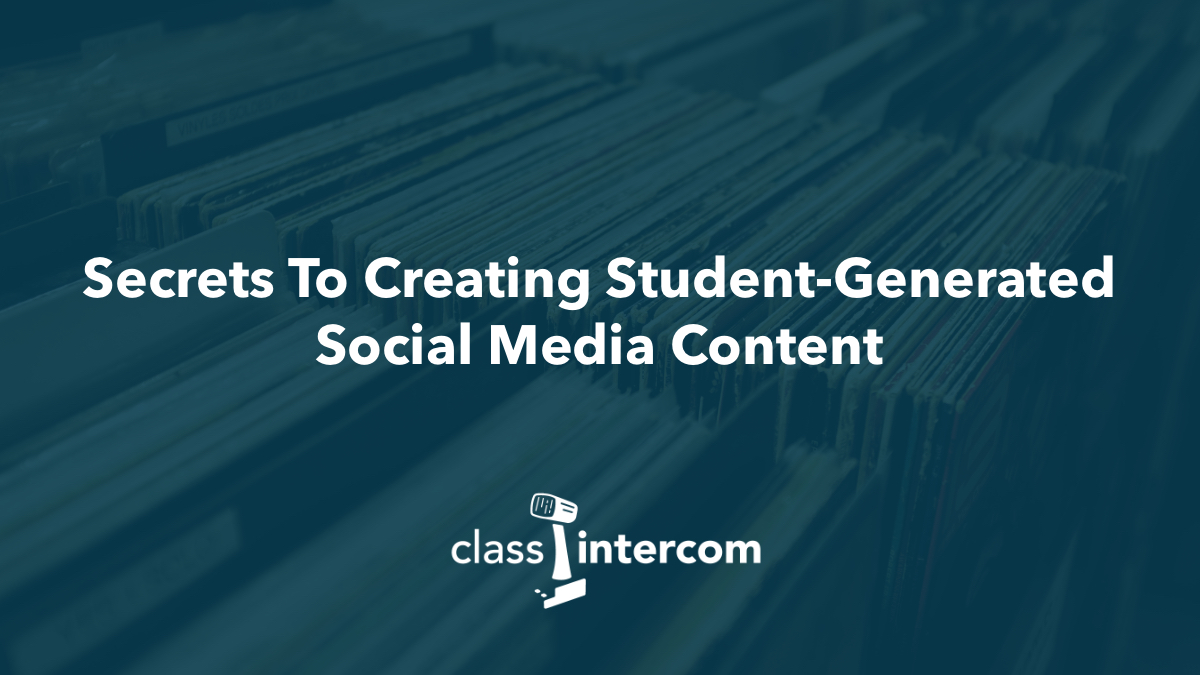 Secrets To Creating Student-Generated Social Media Content with Class Intercom logo