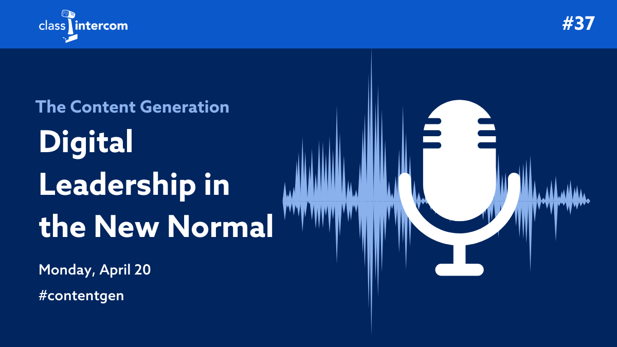 The Content Generation Digital Leadership in the New Normal